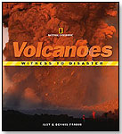 Volcanoes: Witness to Disaster by NATIONAL GEOGRAPHIC SOCIETY