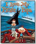 I Love My Pirate Papa by HOUGHTON MIFFLIN HARCOURT