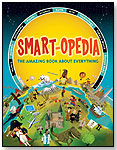Smart-opedia: The Amazing Book About Everything by MAPLE TREE PRESS