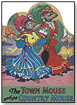 The Town Mouse and the Country Mouse by LAUGHING ELEPHANT