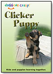 Clicker Puppy DVD by DOGGONE CRAZY