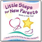 Little Steps for New Parents: Birth to One Year by PERSONHOOD PRESS