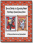 Town Teddy & Country Bear: A Classic Aesop's Fable Retold by REVERIE PUBLISHING COMPANY