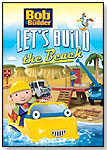 Bob the Builder: Let's Build the Beach by HIT ENTERTAINMENT