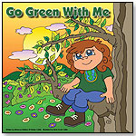 Go Green With Me by THE LITTLE ENVIRONMENTALISTS LLC
