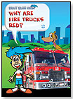 Billy Blue Hair: Why Are Fire Trucks Red? by BILLY BLUE HAIR