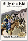 Billy the Kid and the Lincoln County War by FIVE STAR PUBLICATIONS INC.