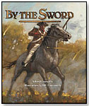 By the Sword by BOYDS MILLS PRESS