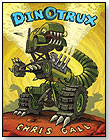 Dinotrux by LITTLE,  BROWN AND COMPANY