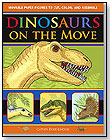 Dinosaurs on the Move: Movable Paper Figures to Cut, Color, and Assemble by FIGURES IN MOTION