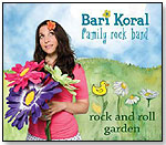 Bari Koral Family Rock Band: Rock and Roll Garden by LOOPYTUNES