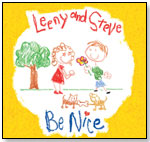 """Be Nice"" by Leeny and Steve by LEENY TUNES"