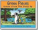 Green Pieces: Green From the Pond Up by FIVE STAR PUBLICATIONS INC.
