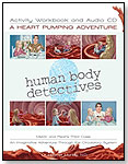 A Heart Pumping Adventure by HUMAN BODY DETECTIVES