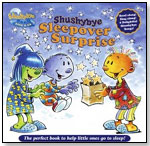 Shushybye: Sleepover Surprise Book and CD by THE SHUSHYBYE COMPANY