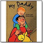 My Daddy by Guido van Genechten by CLAVIS PUBLISHING