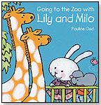 Going to the Zoo with Lily and Milo by Pauline Oud by CLAVIS PUBLISHING