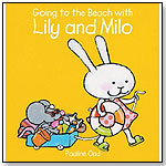 Going to the Beach with Lily and Milo by Pauline Oud by CLAVIS PUBLISHING