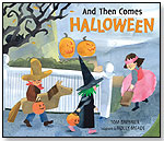 And Then Comes Halloween by CANDLEWICK PRESS