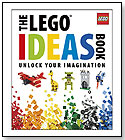 The LEGO Ideas Book by Daniel Lipkowitz by DK PUBLISHING INC.
