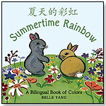 Summertime Rainbow - A Bilingual Book of Colors by Belle Yang by CANDLEWICK PRESS
