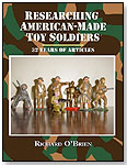 Researching American-Made Toy Soldiers by RAMBLE HOUSE