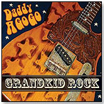 Grandkid Rock by DADDY A GO GO