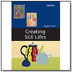 Creating Still Lifes by CRYSTAL PRODUCTIONS