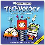 Basher Science - Technology: A Byte-Sized World by KINGFISHER BOOKS