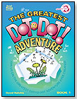The Greatest Dot-to-Dot Adventure: Book 1 by MONKEYING AROUND