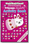 MoshiMoshiKawaii: Strawberry Princess Moshi's Activity Book by CANDLEWICK PRESS