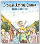 Because Amelia Smiled by CANDLEWICK PRESS