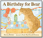 A Birthday for Bear by CANDLEWICK PRESS