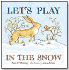 Let's Play in the Snow: A Guess How Much I Love You Storybook by CANDLEWICK PRESS
