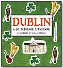 Dublin: A 3D Keepsake Cityscape by CANDLEWICK PRESS