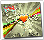 Family Love by Julie K by JULIE K MUSIC