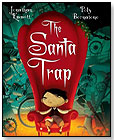 The Santa Trap by PEACHTREE PUBLISHERS
