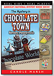 The Mystery in Chocolate Town by GALLOPADE INTERNATIONAL