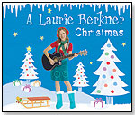 A Laurie Berkner Christmas by TWO TOMATOES RECORDS LLC