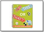 This...or That? Activity Book by KNOCK KNOCK