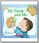My Turtle and Me by SCHOLASTIC