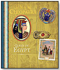 Cleopatra Queen of Egypt by CANDLEWICK PRESS