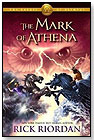The Mark of Athena (Heroes of Olympus, Book 3) by Rick Riordan by HYPERION BOOKS FOR CHILDREN