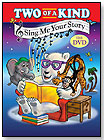 Sing Me Your Story - The DVD by TWO OF A KIND