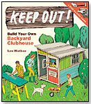 Keep Out! by STOREY PUBLISHING
