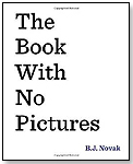 The Book with No Pictures by BJ Novak by PENGUIN GROUP USA