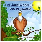 El Águila con un Ojo Perezoso (Spanish) by LUV-BEAMS