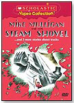 Mike Mulligan and His Steam Shovel ... and 3 more Stories about Trucks by SCHOLASTIC
